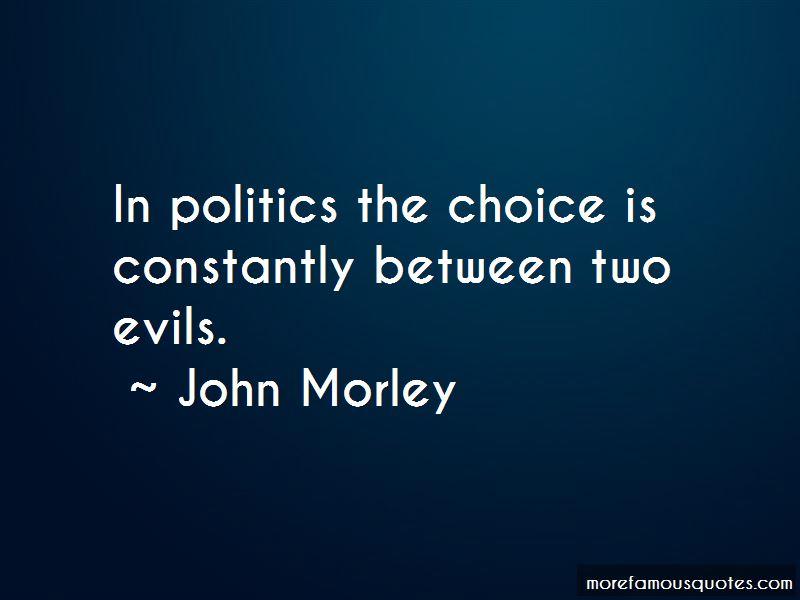John Morley Quotes