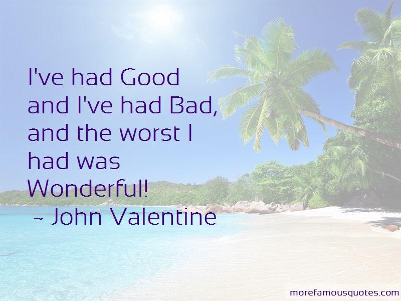John Valentine Quotes