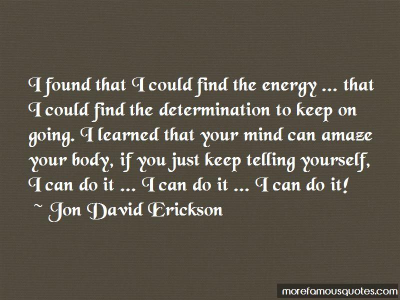 Jon David Erickson Quotes