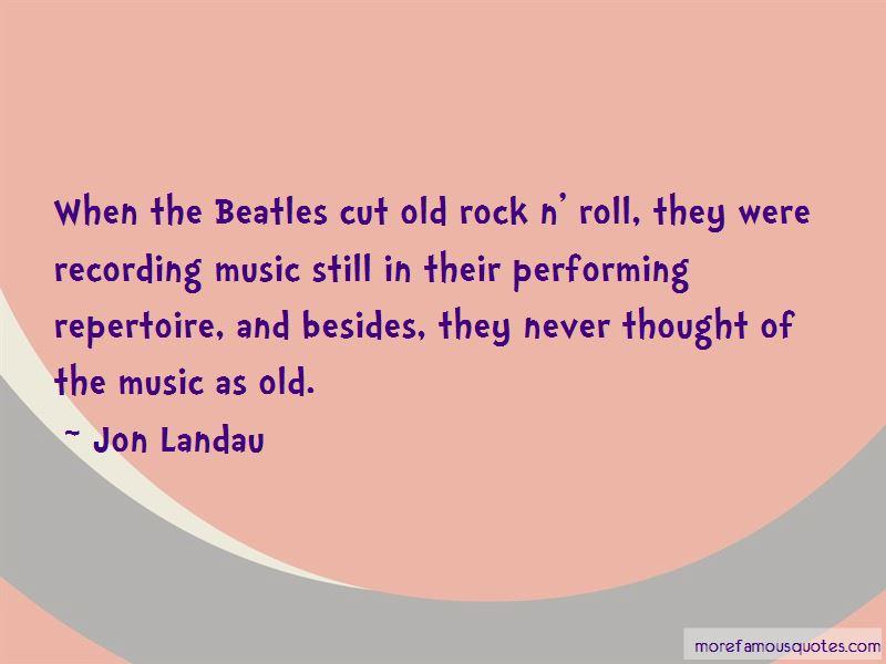 Jon Landau Quotes
