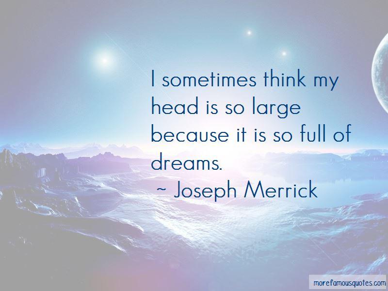 Joseph Merrick Quotes