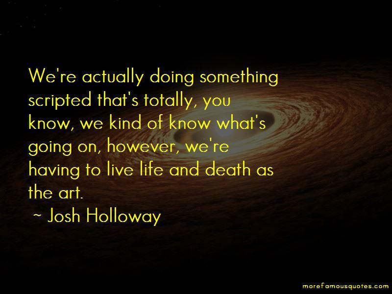 Josh Holloway Quotes