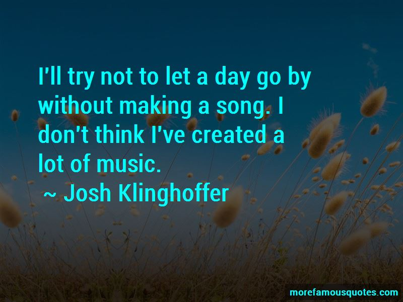 Josh Klinghoffer Quotes Pictures 4