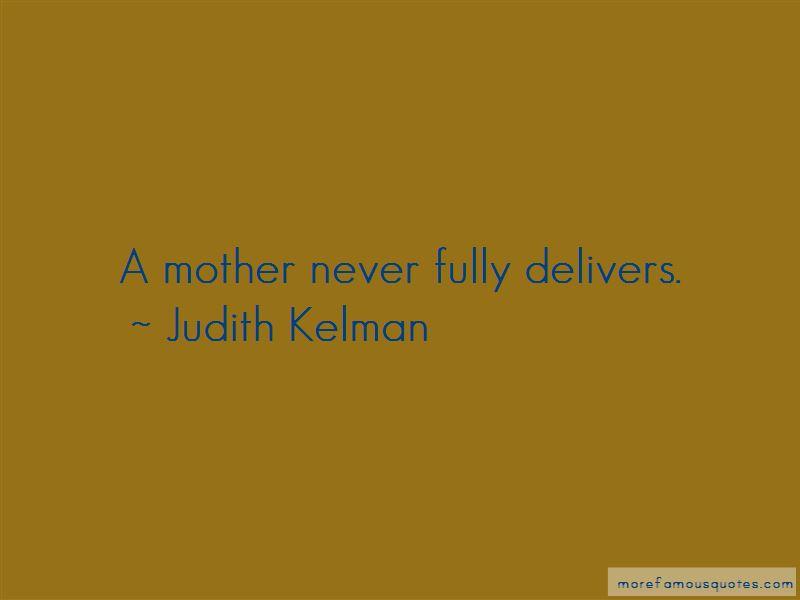 Judith Kelman Quotes Pictures 3
