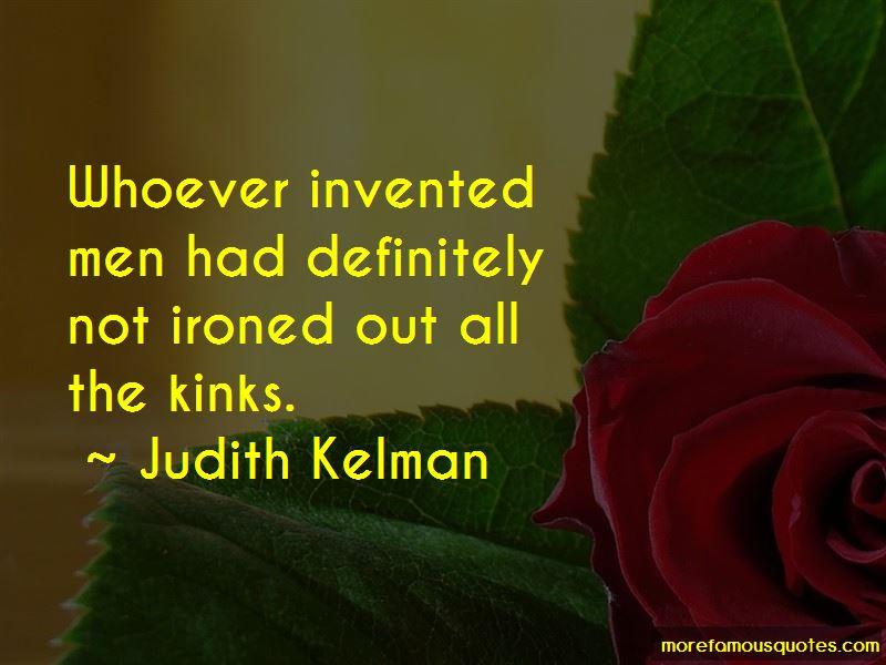 Judith Kelman Quotes