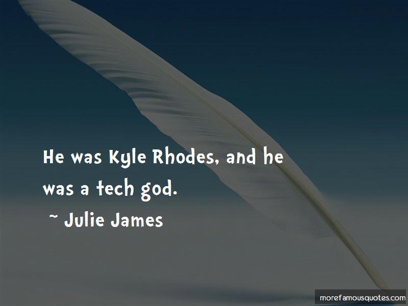 Julie James Quotes