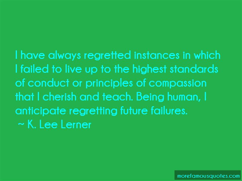 K. Lee Lerner Quotes Pictures 4