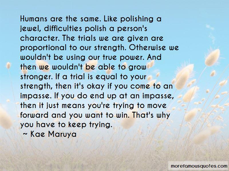 Kae Maruya Quotes