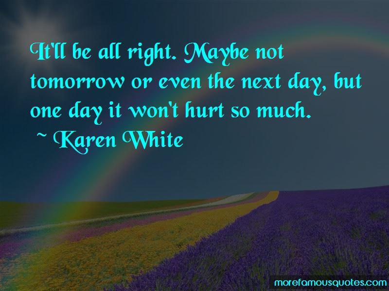 Karen White Quotes Pictures 2