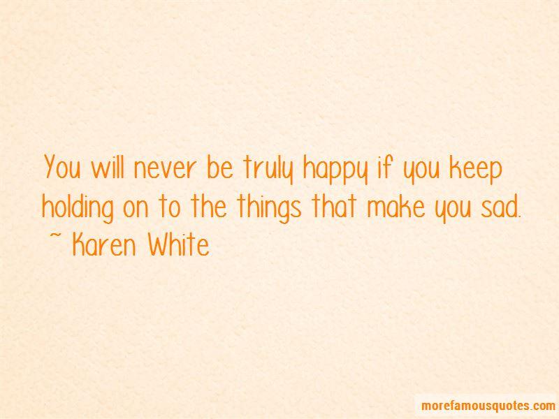 Karen White Quotes Pictures 3