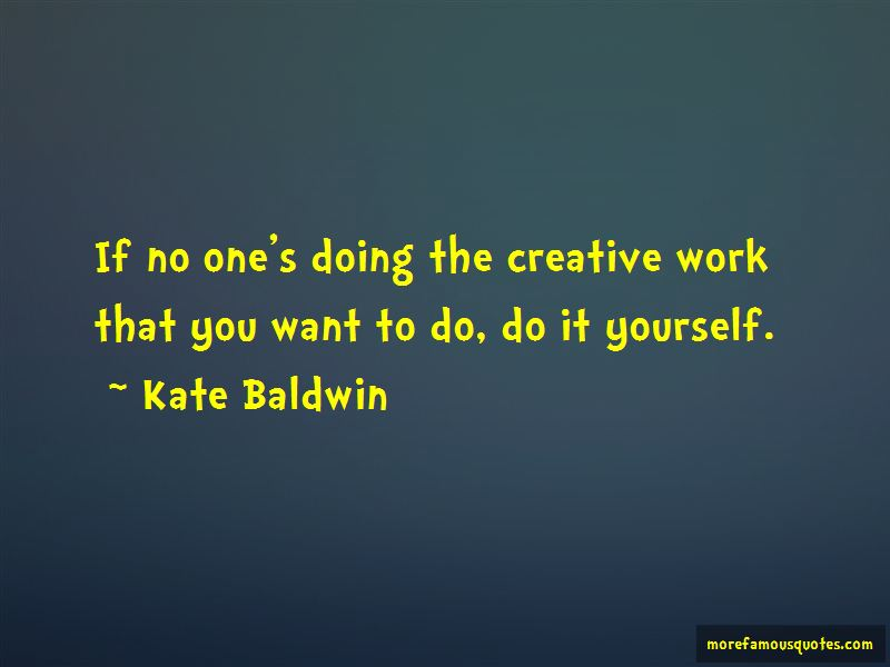 Kate Baldwin Quotes Pictures 2