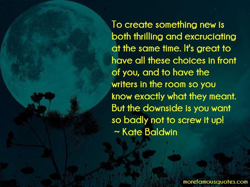 Kate Baldwin Quotes