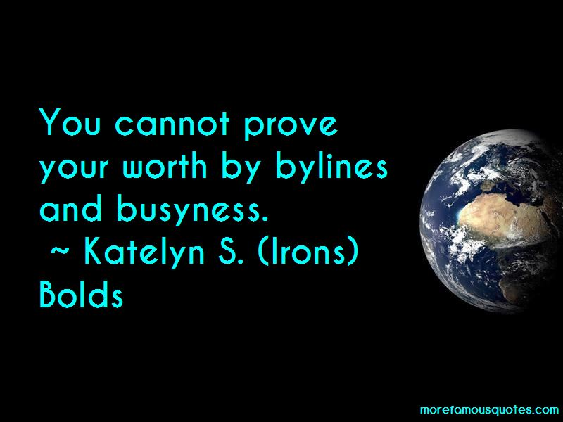 Katelyn S. (Irons) Bolds Quotes Pictures 3