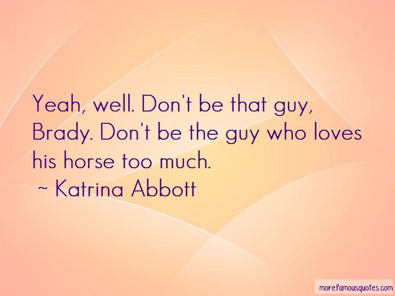 Katrina Abbott Quotes Pictures 4