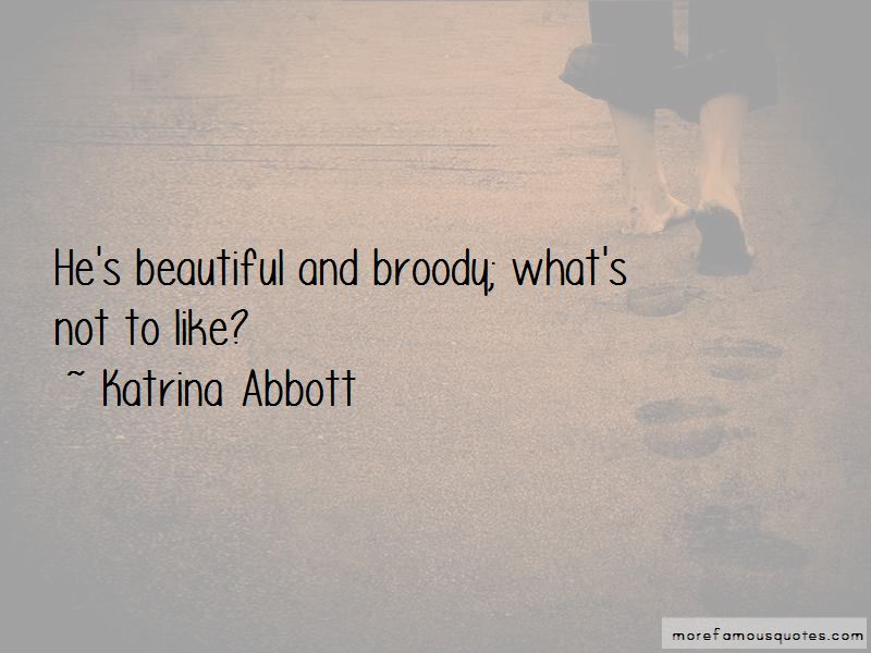 Katrina Abbott Quotes
