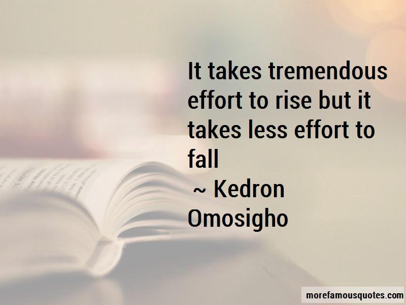 Kedron Omosigho Quotes