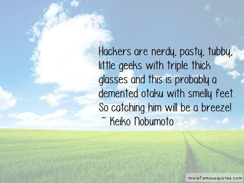 Keiko Nobumoto Quotes
