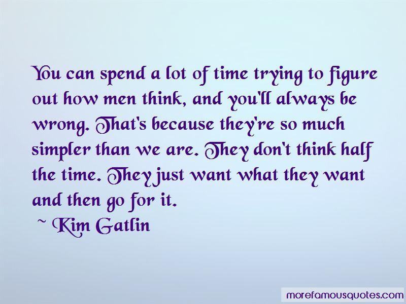 Kim Gatlin Quotes Pictures 2