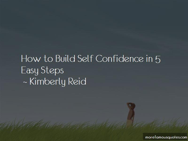 Kimberly Reid Quotes