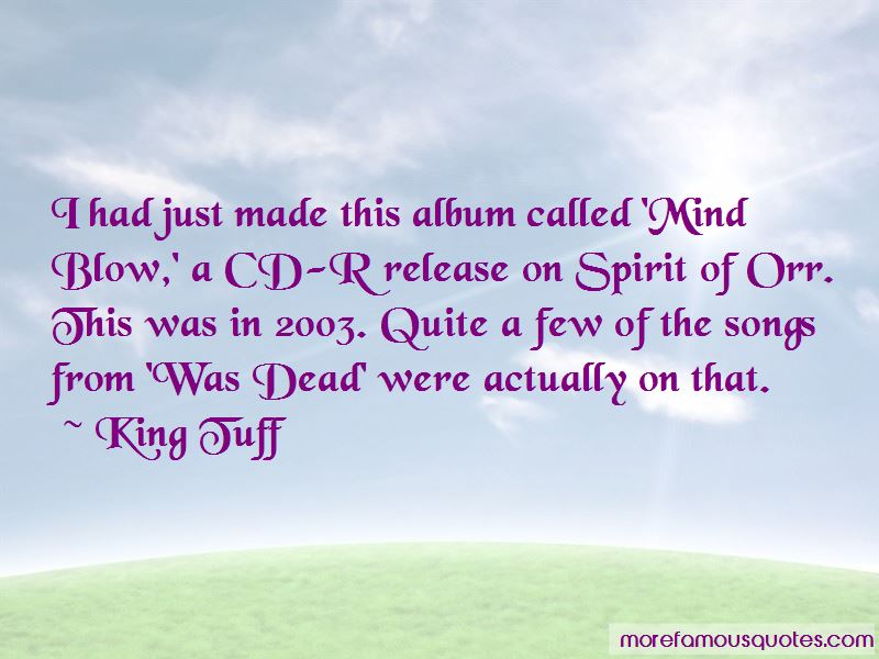 King Tuff Quotes Pictures 2