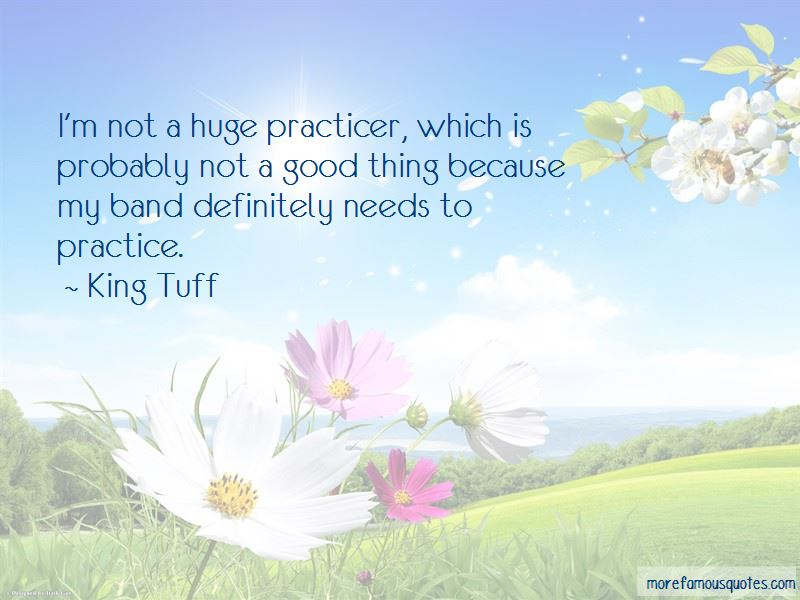 King Tuff Quotes Pictures 4