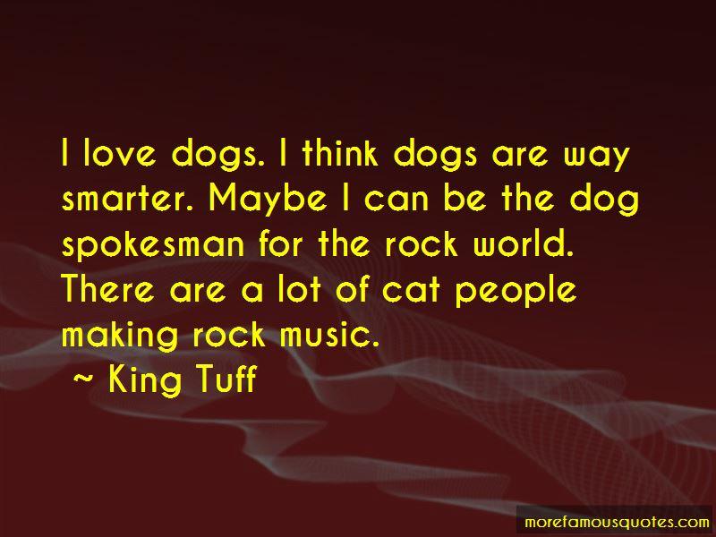 King Tuff Quotes