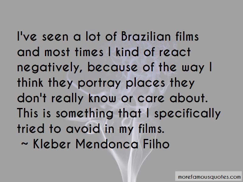 Kleber Mendonca Filho Quotes Pictures 3