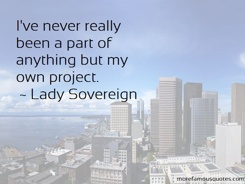 Lady Sovereign Quotes