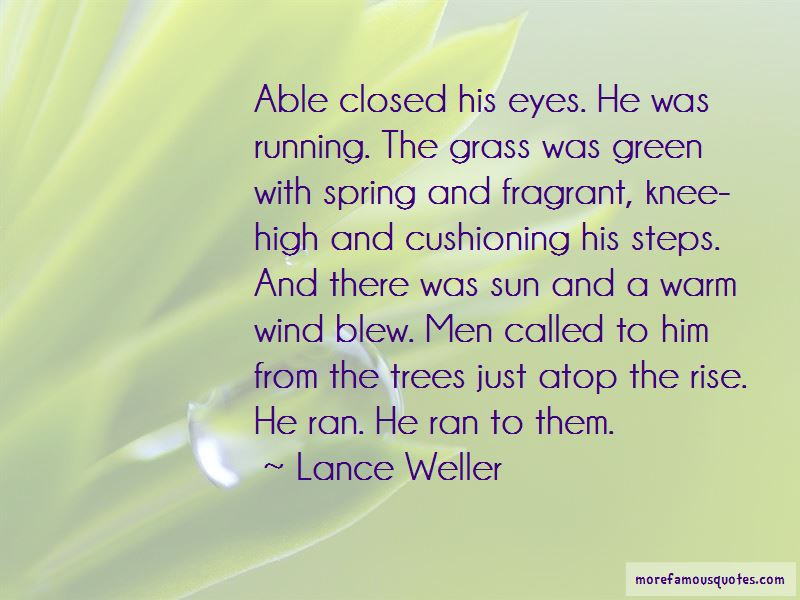Lance Weller Quotes Pictures 2