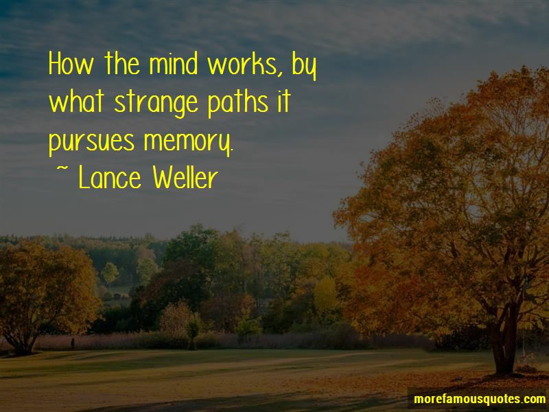 Lance Weller Quotes Pictures 4