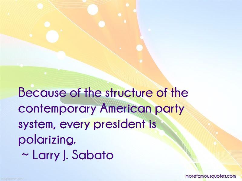 Larry J. Sabato Quotes Pictures 3