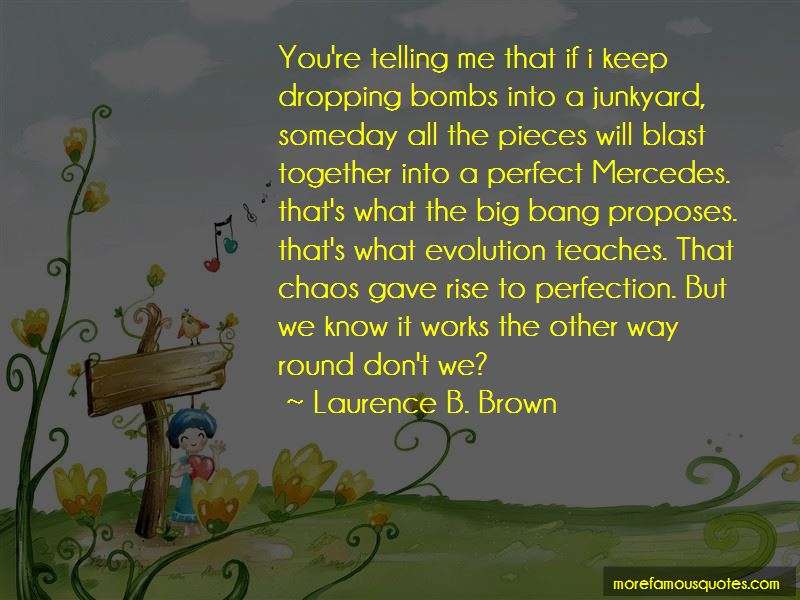 Laurence B. Brown Quotes Pictures 2