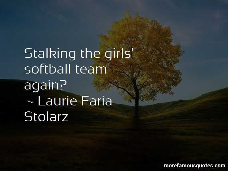 Laurie Faria Stolarz Quotes