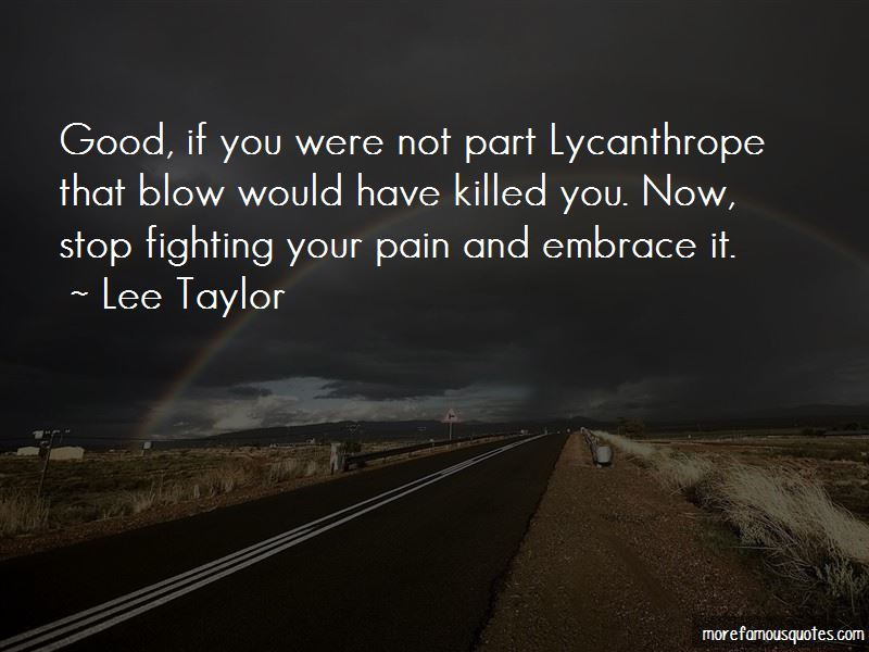 Lee Taylor Quotes Pictures 2
