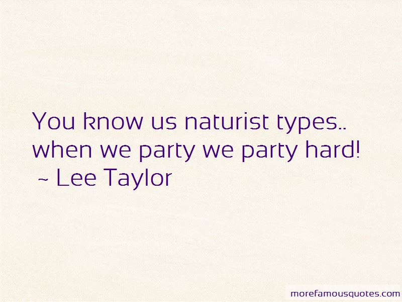 Lee Taylor Quotes