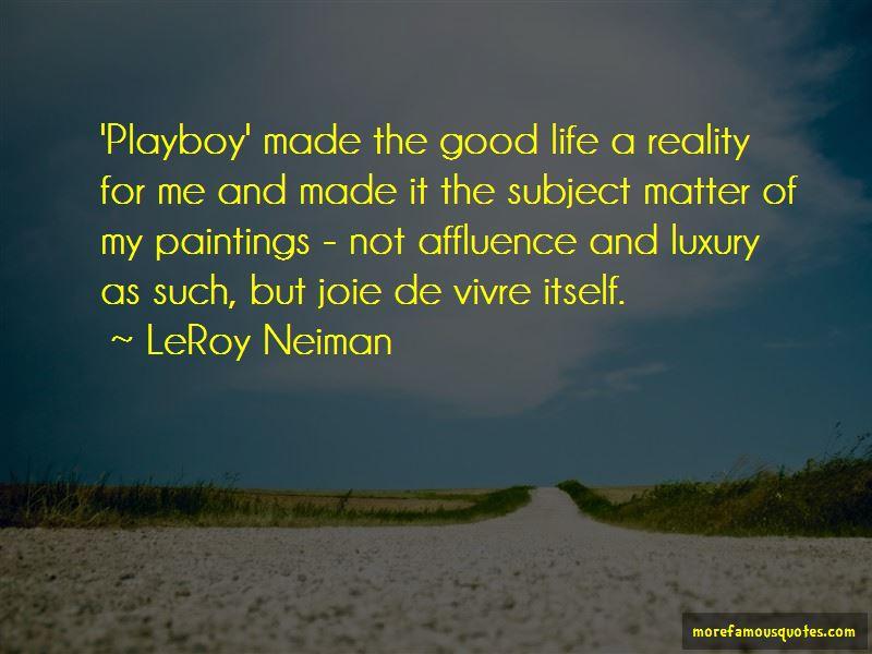 LeRoy Neiman Quotes Pictures 2