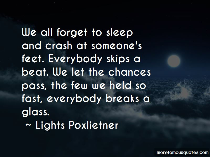 Lights Poxlietner Quotes Pictures 4