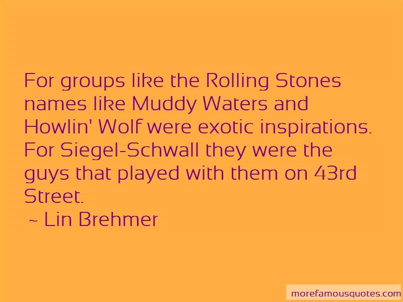 Lin Brehmer Quotes