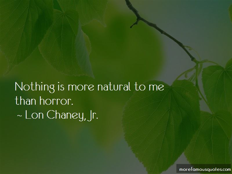 Lon Chaney, Jr. Quotes Pictures 2