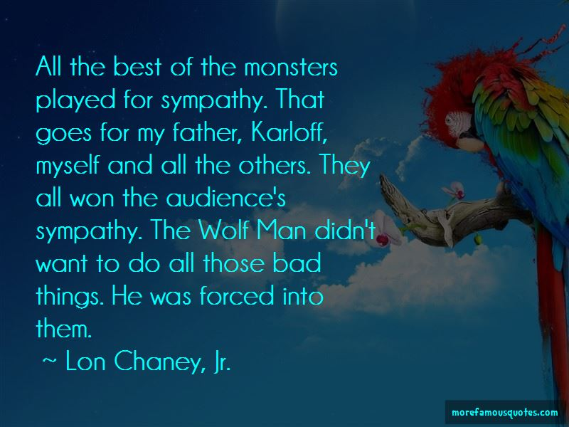 Lon Chaney, Jr. Quotes