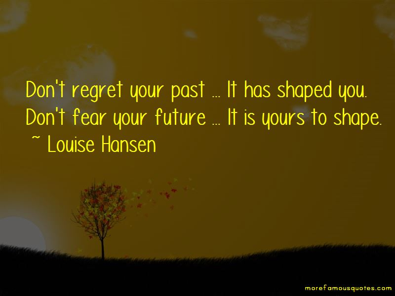 Louise Hansen Quotes