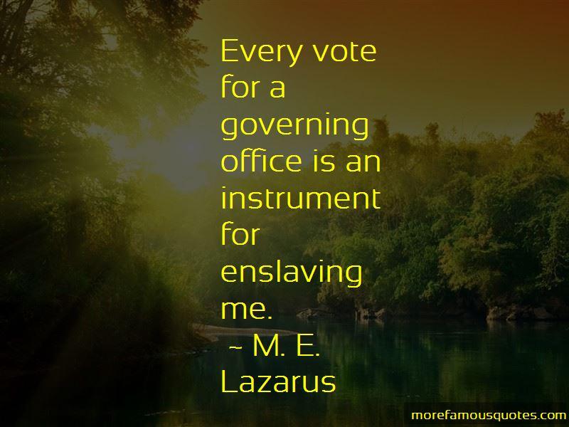 M. E. Lazarus Quotes