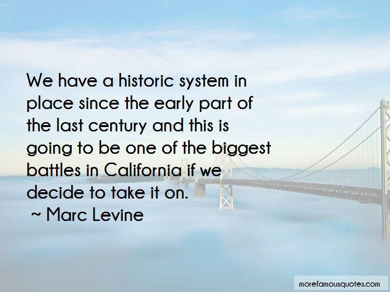 Marc Levine Quotes
