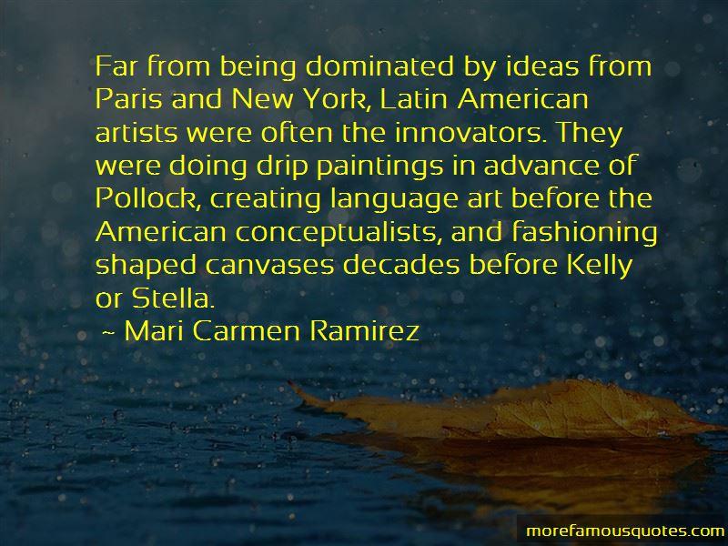 Mari Carmen Ramirez Quotes