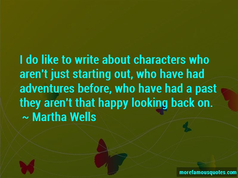 Martha Wells Quotes Pictures 3