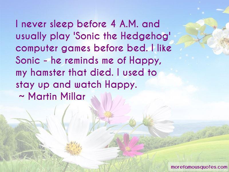 Martin Millar Quotes