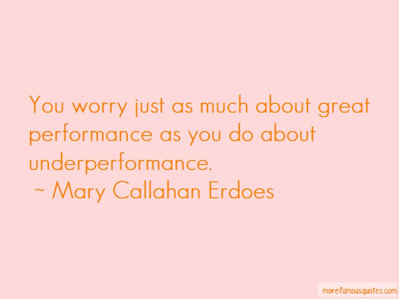 Mary Callahan Erdoes Quotes Pictures 3