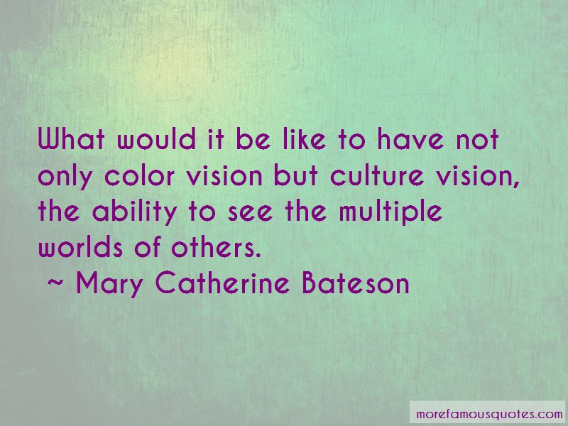 Mary Catherine Bateson Quotes Pictures 2