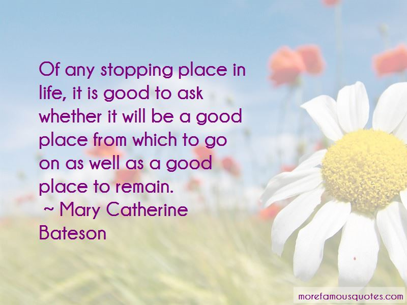 Mary Catherine Bateson Quotes Pictures 4