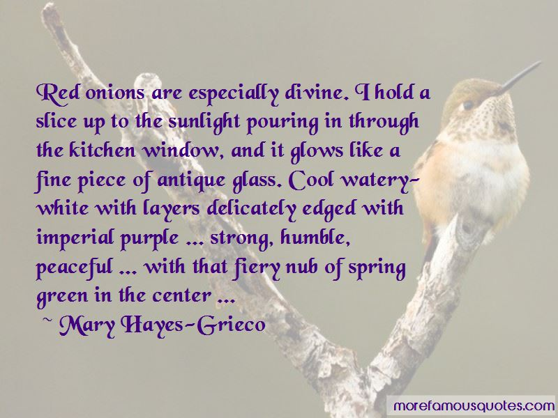 Mary Hayes-Grieco Quotes